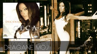 Repeat youtube video Ceca - Dragane moj - (Audio 2001) HD