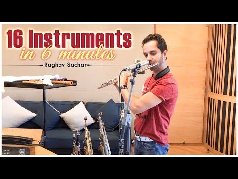 Raghav Sachar | 16 instruments in 6 minutes Full Video | Raghav Sachar Latest Instrumental Mix
