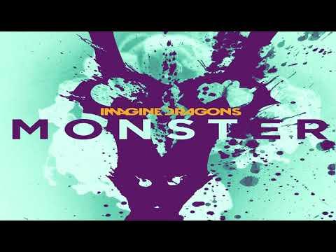 Imagine Dragons - Monster (Versao 1 Hora, 1 Hour Version)