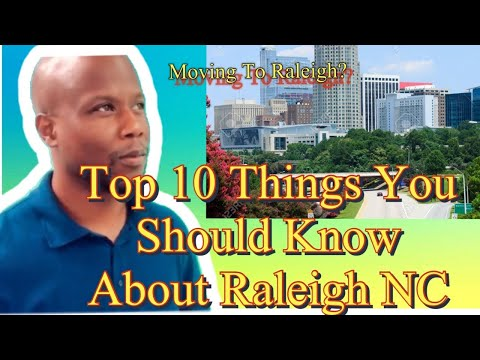 Moving To Raleigh North Carolina| Top 10 Things You Should Know About Raleigh N.C.|2020