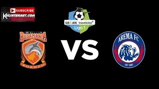 Live Streaming Pusamania BORNEO VS AREMA FC