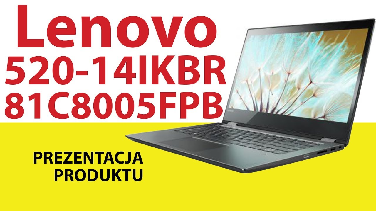 Laptop Lenovo Yoga 520 14ikbr 81c8005fpb Youtube