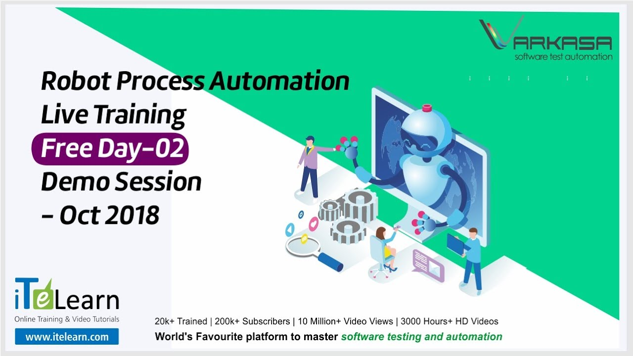 Robot Process Automation Live Training Free Day-02 Demo Session - Oct 2018