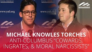 "Michael Knowles torches anti-Columbus ""cowards, ingrates, & moral narcissists"""