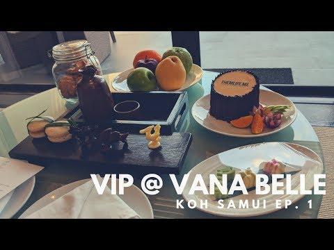 VIP Treatment at Vana Belle Koh Samui [Koh Samui EP. 1]