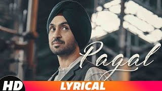 PAGAL (Lyrical Video) | Diljit Dosanjh | New Punjabi Songs 201…