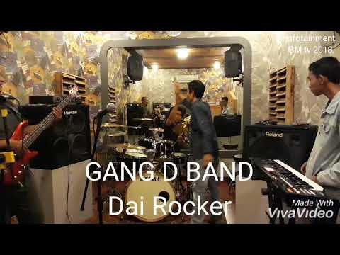 Dai Rocker By Gang D Band
