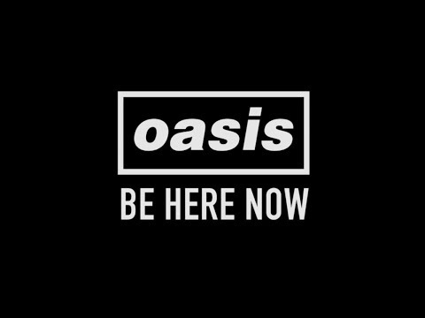 "Oasis - Be Here Now ""Documentary"""