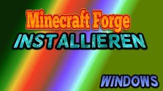 Minecraft Forge Installieren und mods Hinzufügen/Windows