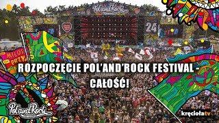 Rozpoczęcie Pol'and'Rock Festival 2018 - zobacz całość