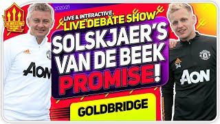 Solskjaer's Van De Beek Promise! Pogba Struggles Continue! Man Utd News Now