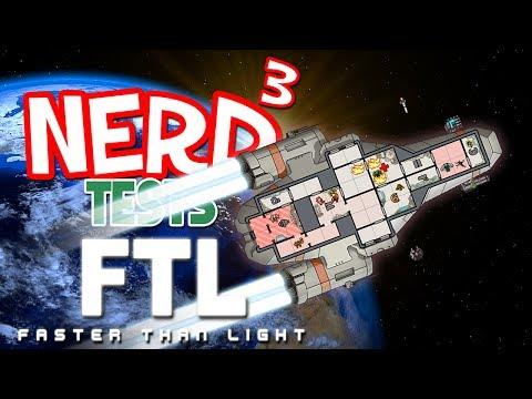 Nerd³ Tests... FTL - Captain's Edition