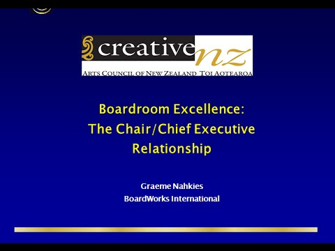 Boardroom Excellence: The Chair/Chief Executive Relationship