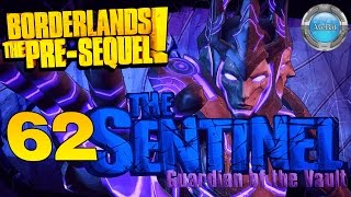 Borderlands: The Pre-Sequel part 62 The Sentinel Guardian of the Vault  THE END
