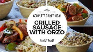 GRILLED HOT ITALIAN SAUSAGE & ORZO
