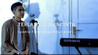 Terlanjur Mencinta - Tiara Lyodra Ziva   by Rifa Nugraha (Cover)