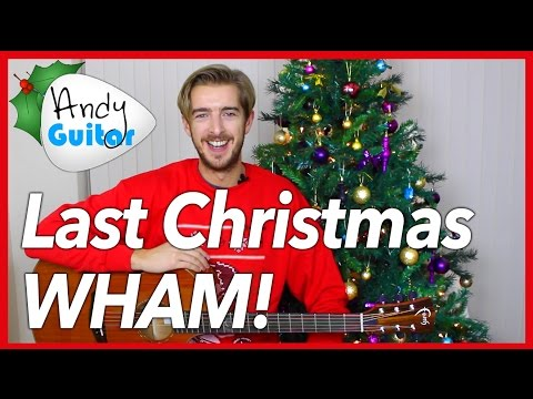 EASY 4 Chord Christmas Song -  LAST CHRISTMAS by WHAM!