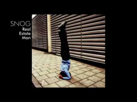 Snog - Real Estate Man