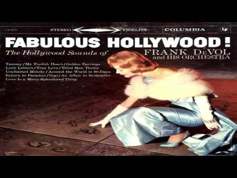 Frank De Vol and His Orchestra Fabulous Hollywood  Celia Busch