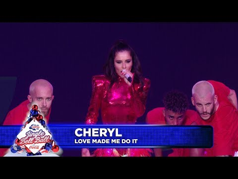 Cheryl - 'Love Made Me Do It' (Live At Capital's Jingle Bell Ball 2018)