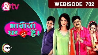 Bhabi Ji Ghar Par Hain - भाबीजी घर पर हैं - Episode 702  - November 06, 2017 - Webisode