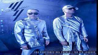 Wisin & Yandel - Los Campeones del pueblo (álbum completo)