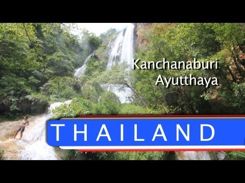 Travel Thailand - Kanchanaburi and Ayutthaya