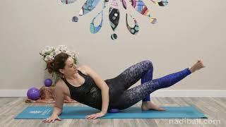 Nadi Ball: Hips and Thighs