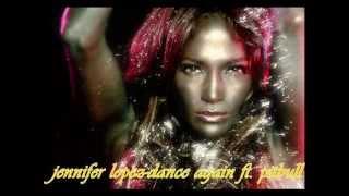 Jennifer Lopez - Dance Again ft. Pitbull (Audio + Lyrics Full)