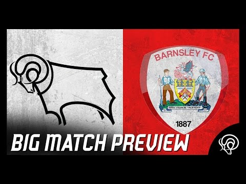 BIG MATCH PREVIEW | Derby County Vs Barnsley