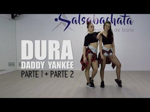DURA - Daddy Yankee | Coreografía Completa (Parte 1 + Parte 2)