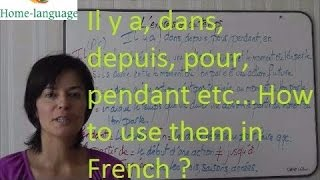Il y a, dans, depuis, pour, pendant ? How to use them in French ? thumbnail