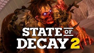 State of Decay 2 - БРЕЙН И ДАША ВЫЖИВАЮТ! (ПЕРВЫЙ ВЗГЛЯД)