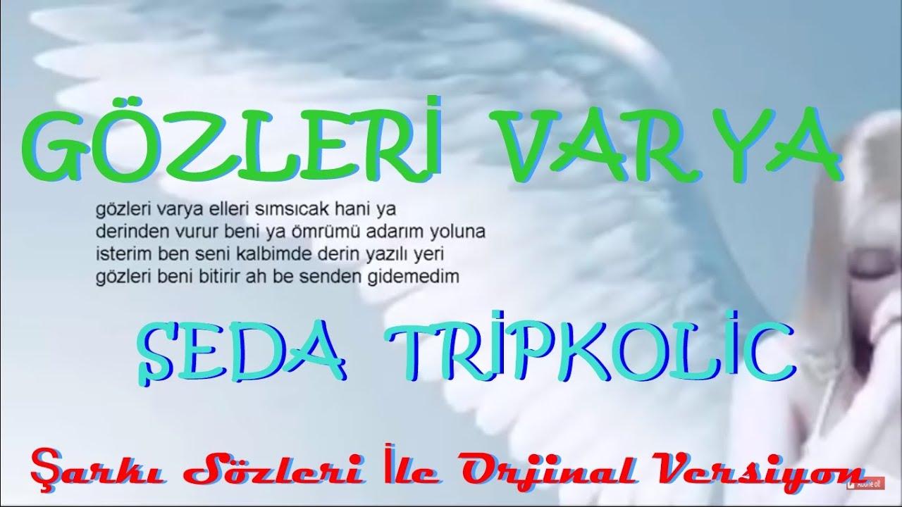 Seda  Tripkolic  -   Gözleri  Var Ya   ( İlk Version   Lyrics Video  )