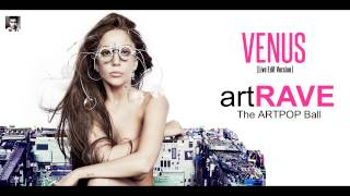 Baixar Lady Gaga - Venus - artRAVE The ARTPOP Ball Tour (Live Edit Version)