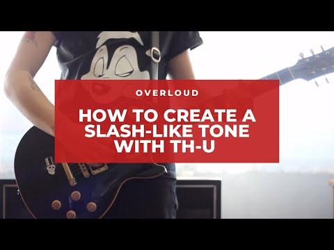 Creating the Slash tone with Overloud TH-U