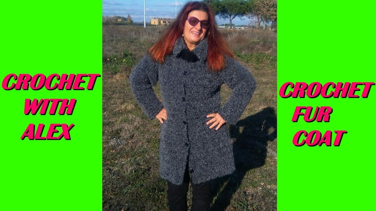 a6551e3a2 CROCHET FUR JACKET OVERCOAT any size and hook tutorial - YouTube