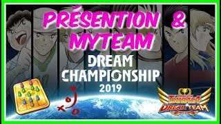 [CTDT] DREAM CHAMPIONSHIP 2019 ! PRÉSENTATION + MA TEAM | CAPTAIN TSUBASA DREAM TEAM