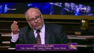 مساء dmc - رئيس جامعة الأزهر الأسبق ... الأمة الإسلامية أمة عمل وليست أمة كلام