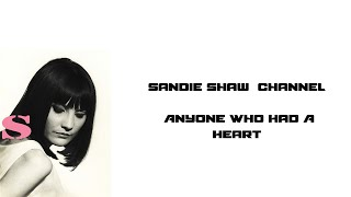 Watch Sandie Shaw Anyone Who Had A Heart video