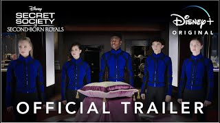 Secret Society of Second-Born Royals | Official Trailer | Disney+