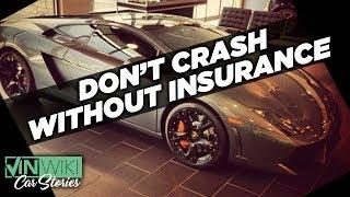 Don't crash your Lamborghini without insurance