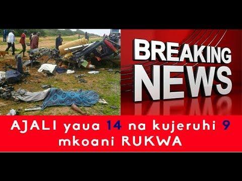 BREAKING NEWS :AJALI yaua 14 na KUJERUHI 9 mkoani RUKWA