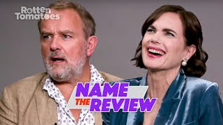 Downton Abbey's Hugh Bonneville & Elizabeth McGovern Play 'Name the Review' | Rotten Tomatoes