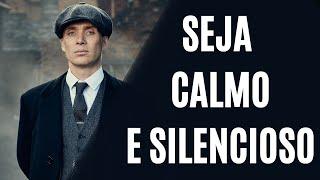 APRENDA A SER CALMO E SILENCIOSO com Thomas Shelby | (Leis do Sucesso)
