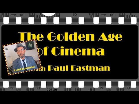 Premiere Episode | The Art Of Film | The Golden Age Of Cinema