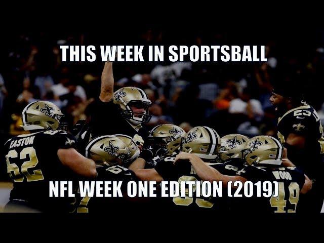 This Week in Sportsball: NFL Week One Edition (2019)