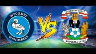 Coventry City vs Wycombe Wanderers 13.10.18