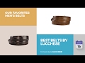 Best Belts By Lucchese Our Favorites Men's Belts