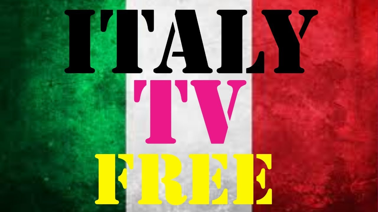 WATCH ITALIAN TV CHANNELS FOR FREE ON ANY ANDROID DEVICE